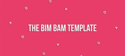 The Bim Bam Template