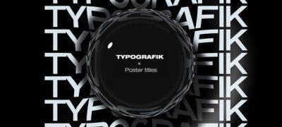 Typografik - Kinetic Poster Titles