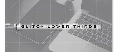 Glitch Modern Lower Thirds
