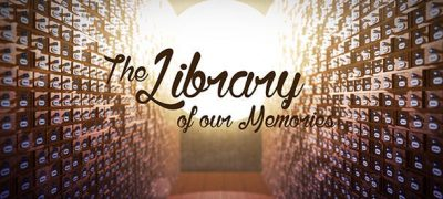 The Library of our Memories Slideshow