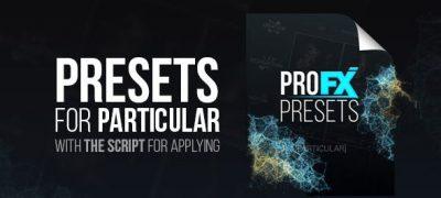 Pro FX Presets [Particular]