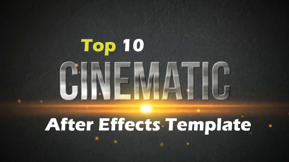 Top Cinematic After Effects Templates